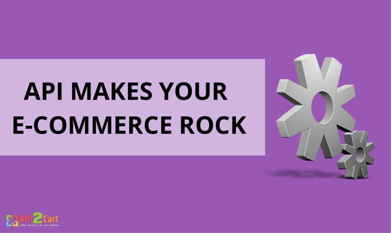API Makes Your e-Commerce Rock