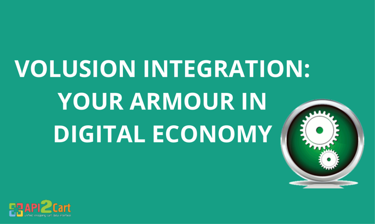 Volusion Integration: Your Armour in Digital Economy [Infographic]