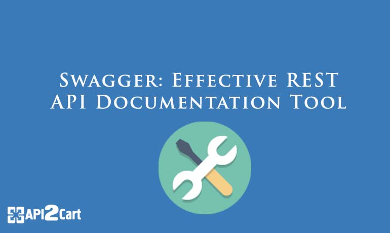 Swagger: Effective REST API Documentation Tool