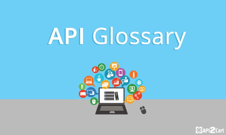API Glossary: Set the Record Straight