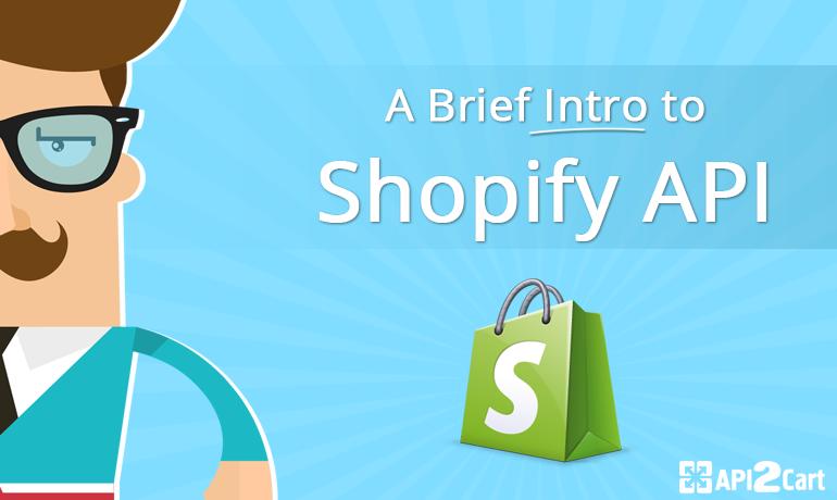 A Brief Intro to the Shopify API