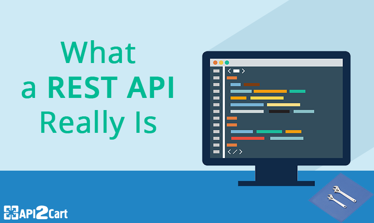 What a REST API Really Is