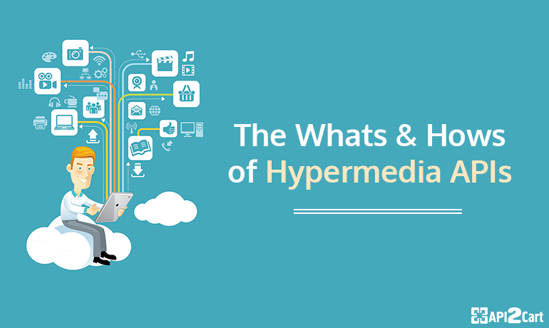 The Whats and Hows of Hypermedia APIs