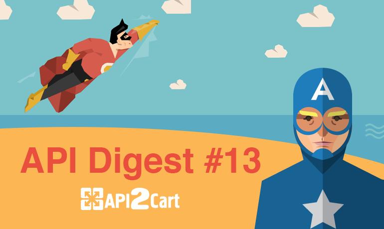 API Digest #13