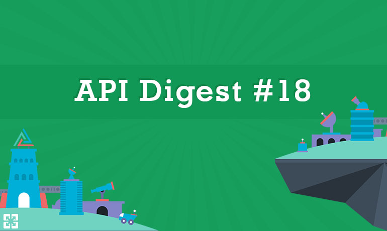 API Digest #18