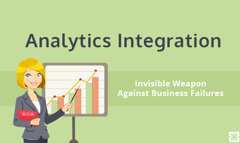 Analytics Integration:  Invisible Weapon Against Business Failures