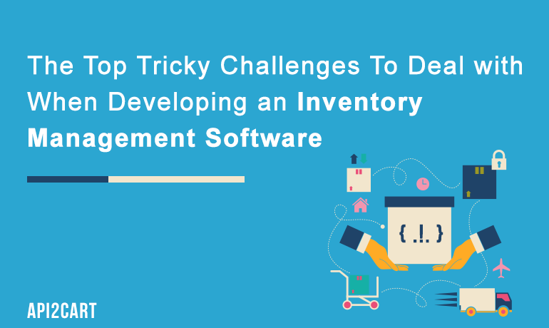 The 5 Tricky Challenges Your Inventory Management System Won't Avoid