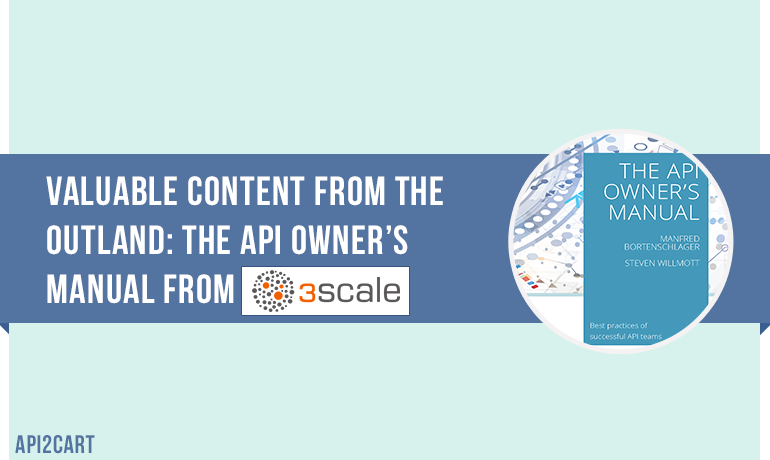 Valuable Content from the Outland: the API Owner's Manual from 3scale