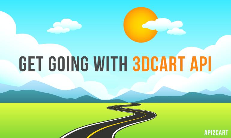 Get Going with 3dcart API