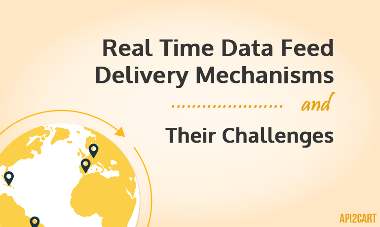 Real Time Data Feed Delivery Mechanisms and Their Challenges