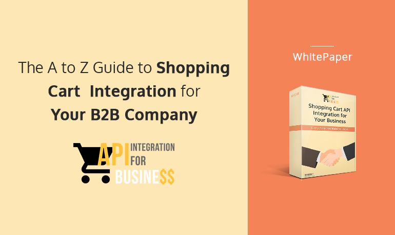 The A to Z Guide to Shopping Cart Integration for Your B2B Company