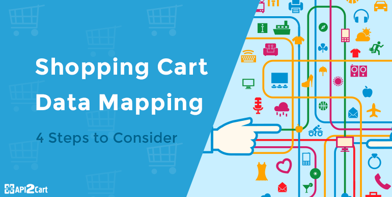 Cart Data Mapping: 4 Steps to Consider