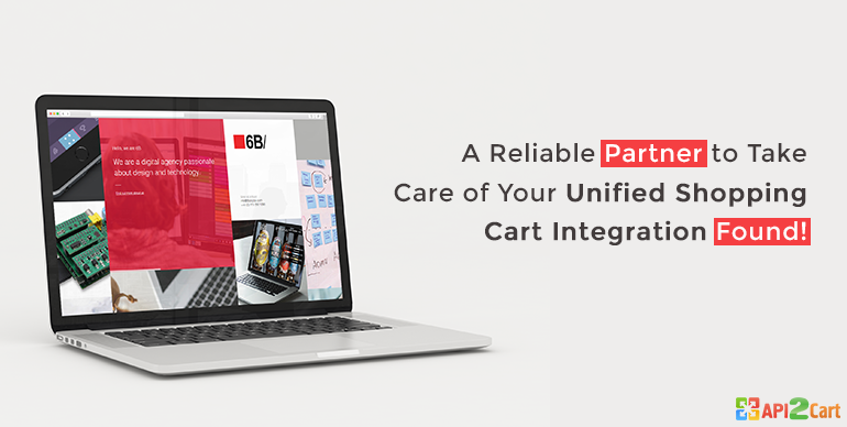 A Reliable Partner to Take Care of Your Unified Shopping Cart Integration Found!