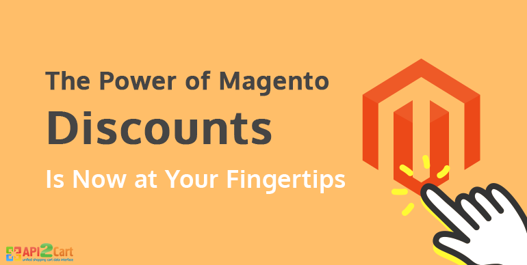 The Power of Magento Discounts Is Now at Your Fingertips