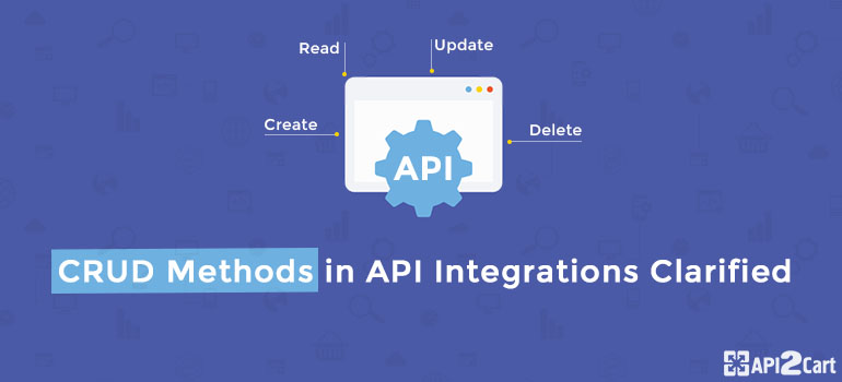 crud methods api integration