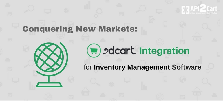 Conquering New Markets: 3dcart Integration for Inventory Management Systems