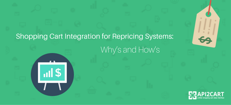 Shopping Cart Integration for Repricing Systems: Why's and How's